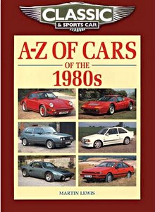 A-Z of Cars of the 1980s (Classic and Sports Car Magazine)