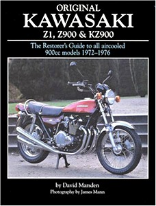 Boek: Original Kawasaki Z1, Z900 and KZ900 - The Restorer's Guide to All Aircooled 900cc Models, 1972-1976