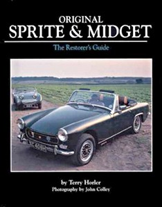 Boek: Original Sprite and Midget - The Restorer's Guide to All Austin-Healey and MG Models, 1958-79