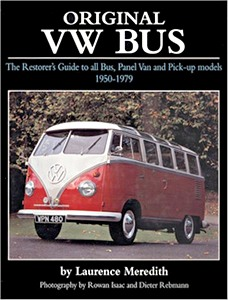 Boek: Original VW Bus - The Restorer's Guide to All Bus, Panel Van and Pick-up Models, 1950-1979