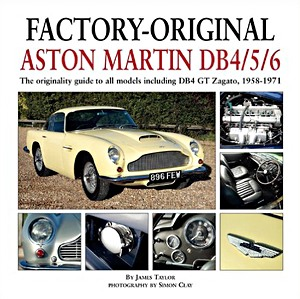 Boek: Factory-Original Aston Martin DB 4/5/6 : The Originality Guide to All Models Including Db4 GT Zagato, 1958-1971