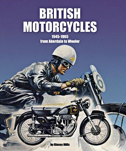 British Motorcycles 1945-1965 : From Aberdale to Wooler