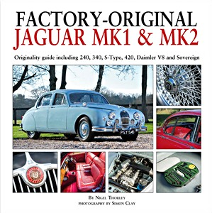 Boek: Factory-Original Jaguar Mk I & Mk II - Originaly guide including 240, 340, S-Type, 420, Daimler V8 and Sovereign