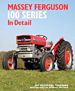 Boek: Massey Ferguson 100 Series in Detail