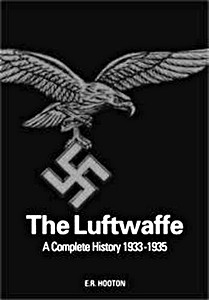 Boek: The Luftwaffe : A Complete History, 1933-45