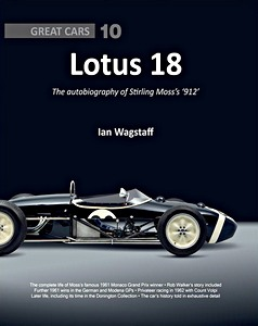 Boek : Lotus 18 : The Autobiography of Stirling Moss's '912' (Great Cars)