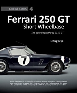 Boek: Ferrari 250 GT Short Wheelbase : The Autobiography of 2119 GT (Great Cars)
