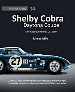 Boek: Shelby Cobra Daytona Coupe : The autobiography of CSX2300 (Great Cars)