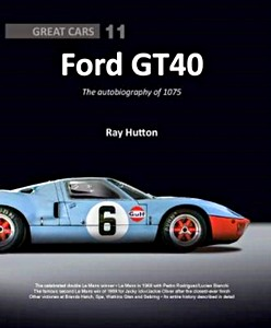 Boek: Ford GT40 - The autobiography of 1075 (Great Cars)