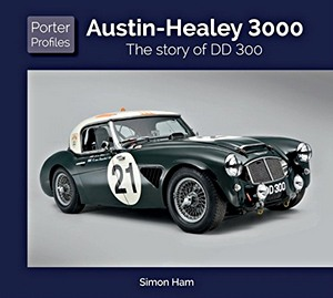 Boek: Austin Healey : The story of DD 300