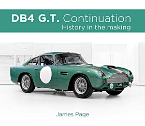 Livre : Aston Martin DB4GT Continuation : History in the making