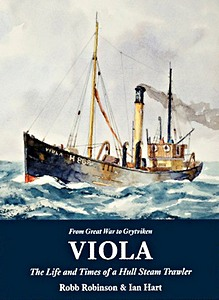 Livre : Viola : The Life and Times of a Hull Steam Trawler
