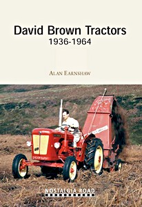 Boek: David Brown Tractors 1936-1964 (2nd Edition) (Nostalgia Road)