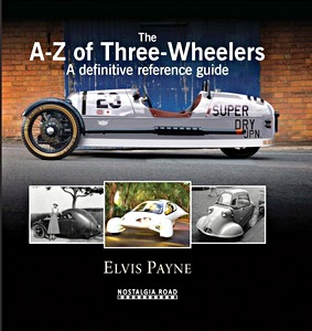 Boek : The A-Z of Three-wheelers - A Definitive Reference Guide Since 1769