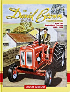 Boek: The David Brown Tractor Story (Part 2) - Agricultural Tractors 1949-1964