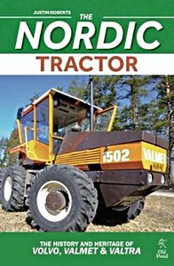 Boek: The Nordic Tractor : The History and Heritage of Volvo, Valmet and Valtra