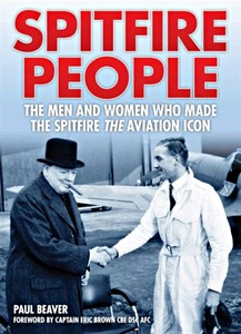 Boek: Spitfire People - The Men and Women Who Made the Spitfire the Aviation Icon