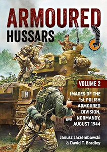 Boek: Armoured Hussars (Volume 2) : Images of the 1st Polish Armoured Division, Normandy, August 1944