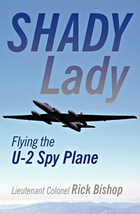 Boek: Shady Lady: Flying the U-2 Spy Plane