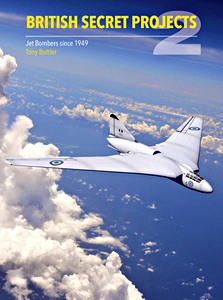 Boek : British Jet Bombers Since 1949 (British Secret Projects 2)