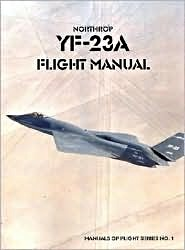 Boek: Northrop YF-23A Flight Manual