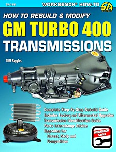 Boek: How to Rebuild & Modify GM Turbo 400 Transmissions : Complete Step-By-Step Rebuild Guide