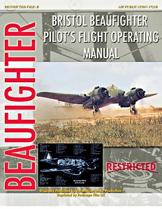 Boek : Bristol Beaufighter - Pilot's Flight Operation Instructions
