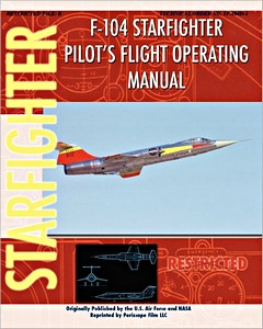 Boek: F-104 Starfighter - Pilot's Flight Operation Instructions