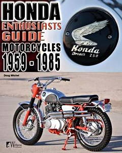 Livre : Honda Enthusiasts Guide - Motorcycles 1959-1985