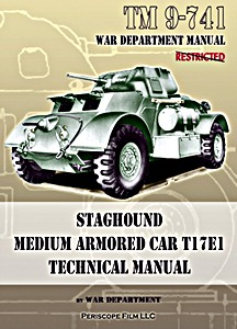 Boek: Staghound Medium Armored Car T17E1 - Technical manual (TM9-741)