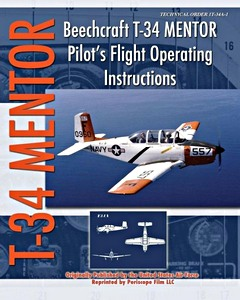 Boek: Beechcraft T-34 Mentor - Pilot's Flight Operation Instructions