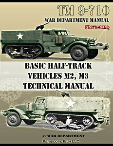 Boek: Basic Half-Track Vehicles M2, M3 Technical Manual (TM 9-710)