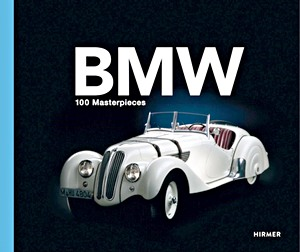 Boek: BMW Group: 100 Masterpieces