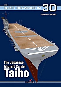 Livre : The Japanese Aircraft Carrier Taiho (Super Drawings in 3D)