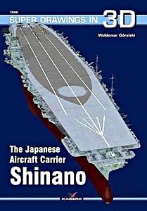 Livre : The Japanese Carrier Shinano (Super Drawings in 3D)