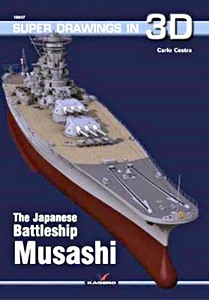 Livre : The Japanese Battleship Musashi (Super Drawings in 3D)