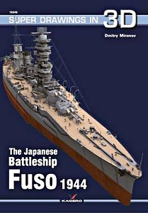 Livre : The Japanese Battleship Fuso (Super Drawings in 3D)