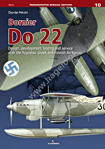 Boek: Dornier Do 22 - Design, development, testing and service with the Yugoslav, Greek and Finnish Air Force Monographs
