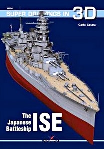 Livre : The Japanese Battleship Ise (Super Drawings in 3D)
