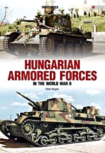Boek: Hungarian Armored Forces in World War II