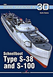 Livre : Schnellboot Type S-38 and S-100 (Super Drawings in 3D)