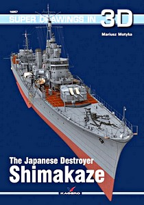 Livre : The Japanese Destroyer Shimakaze (Super Drawings in 3D)