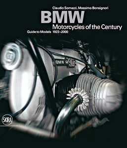 Livre : BMW - Motorcycles of the Century - Guide to Models 1923-2000