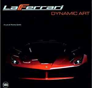 Boek: LaFerrari - Dynamic Art