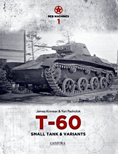 Boek: T-60 Small Tank & Variants (Red Machines 1)