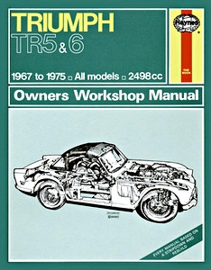 Livre : Triumph TR5 & TR6 (1967-1975) - Haynes Owners Workshop Manual