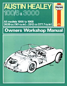 Boek: Austin Healey 100/6 & 3000 (1956-1968) - Haynes Owners Workshop Manual