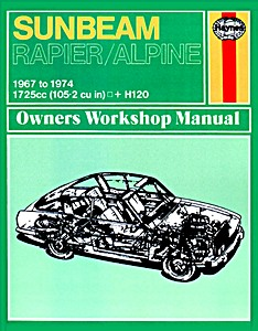 Boek: Sunbeam Rapier, Alpine, H120 (1967-1974) - Haynes Owners Workshop Manual