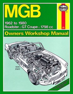 Boek: MGB Roadster / GT Coupé - 1798 cc (1962-1980) - Haynes Service and Repair Manual