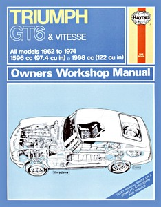 Livre : Triumph Vitesse & GT6 - All models (1962-1974) - Haynes Owners Workshop Manual
